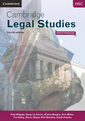 Cambridge HSC Legal Studies Pack (Textbook, Interactive Textbook and Toolkit) by Paul Milgate, Daryl Le Cornu, Kevin Steed, Ann Miller