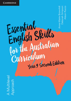 Essential English Skills for the Australian Curriculum Year 9 2nd Edition A Multi-Level Approach by Anne-Marie Brownhill, Alison Rucco, Deborah Simpson