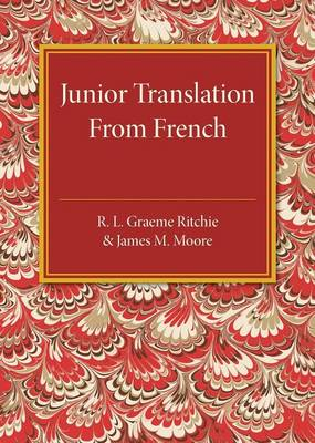 Junior Translation from French by R. L. Graeme Ritchie, James M. Moore
