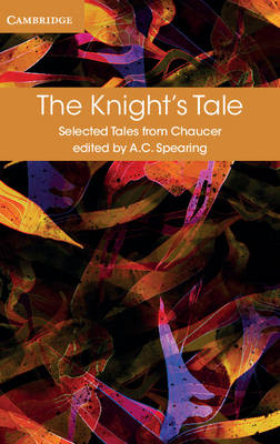 The Knight's Tale by Geoffrey Chaucer