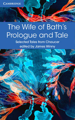 The Wife of Bath's Prologue and Tale by Geoffrey Chaucer