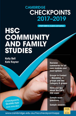 Cambridge Checkpoints HSC Community and Family Studies 2017-19 by Kate Rayner, Kelly Bell