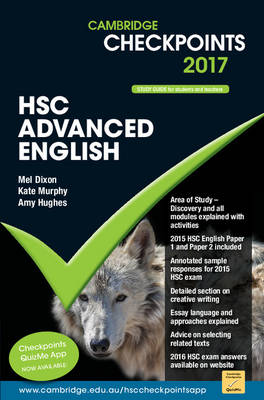 Cambridge Checkpoints HSC Advanced English 2017 by Melpomene Dixon, Kate Murphy, Amy Hughes