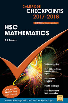 Cambridge Checkpoints HSC Mathematics 2017-18 by G. K. Powers