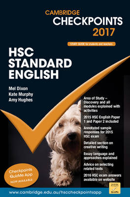 Cambridge Checkpoints HSC Standard English 2017 by Mel Dixon, Kate Murphy, Amy Hughes