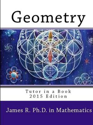 Geometry - Tutor in a Book by James R.