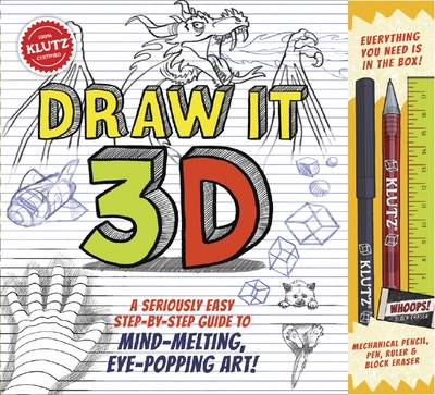 Draw it 3-D by Editors of Klutz