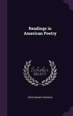 Readings in American Poetry by Rufus Wilmot Griswold