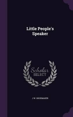 Little People's Speaker by J W Shoemaker