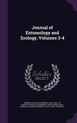 Journal of Entomology and Zoology, Volumes 3-4 by Pomona College, Ontario-Cucamonga Citrus Association