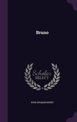 Bruno by Byrd Spilman Dewey