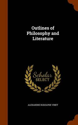Outlines of Philosophy and Literature by Alexandre Rodolphe Vinet