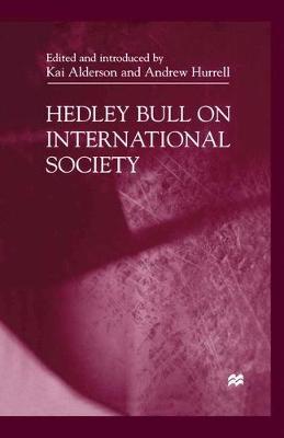 Hedley Bull on International Society by Na Na