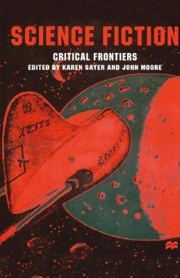 Science Fiction, Critical Frontiers by Na Na
