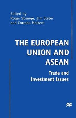 The European Union and ASEAN Trade and Investment Issues by Na Na