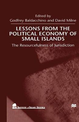 Lessons from the Political Economy of Small Islands The Resourcefulness of Jurisdiction by Na Na