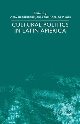 Cultural Politics in Latin America by Na Na
