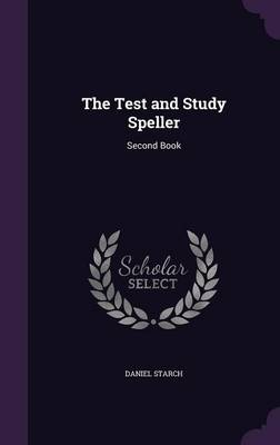 The Test and Study Speller Second Book by Daniel Starch