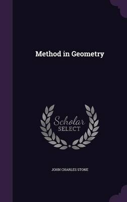 Method in Geometry by John Charles Stone