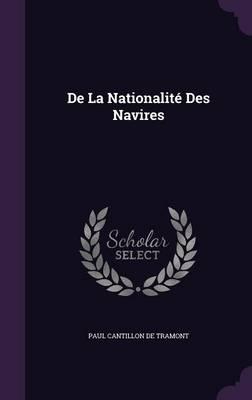 de La Nationalite Des Navires by Paul Cantillon De Tramont