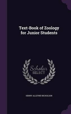 Text-Book of Zoology for Junior Students by Henry Alleyne Nicholson