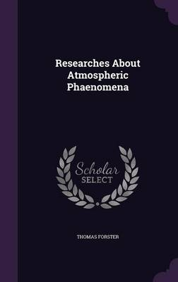 Researches about Atmospheric Phaenomena by Thomas (University of Cambridge Henkel KGaA, Dusseldorf, Germany University of Cambridge University of Cambridge Unive Forster