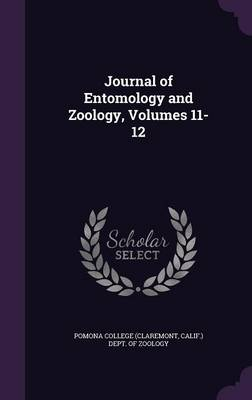 Journal of Entomology and Zoology, Volumes 11-12 by Pomona College