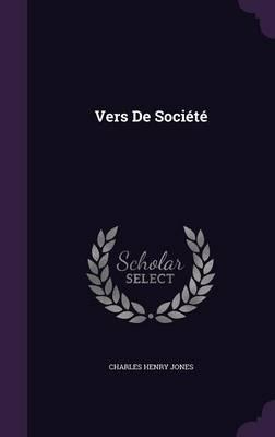 Vers de Societe by Charles Henry Jones