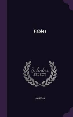 Fables by John Gay
