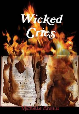 Wicked Cries by Michelle Areaux
