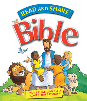 Read and Share Bible Over 200 Best Loved Bible Stories by Gwen Ellis