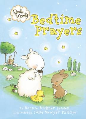 Really Woolly Bedtime Prayers by DaySpring Centre for Christian Spirituality and Counselling Inc.