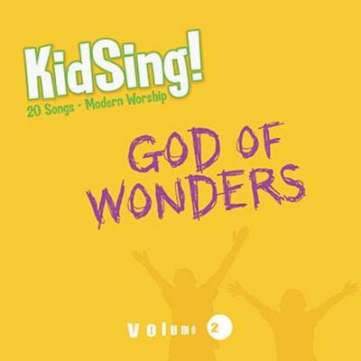 Kidsing! God of Wonders! by Thomas Nelson Publishers