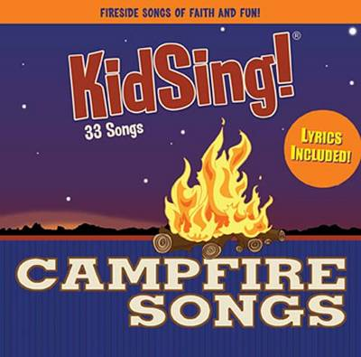 Kidsing! Campfire Songs by Thomas Nelson Publishers