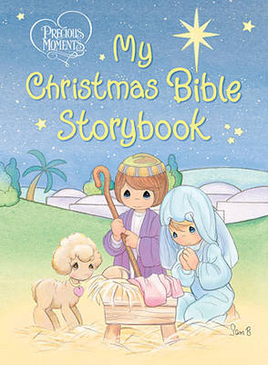 My Christmas Bible Storybook by Thomas Nelson Publishers