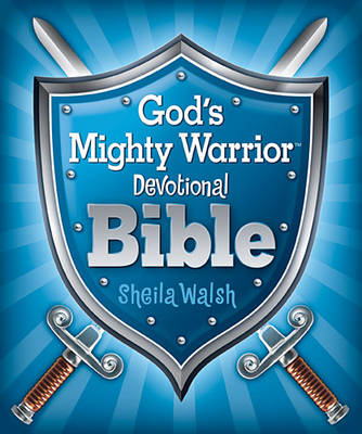 God's Mighty Warrior Devotional Bible by Sheila Walsh