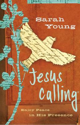 Jesus Calling Enjoy Peace in His Presence by Sarah Young