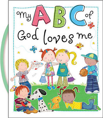 My ABC of God Loves Me by Thomas Nelson Publishers