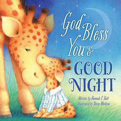 God Bless You and Good Night by Hannah Hall