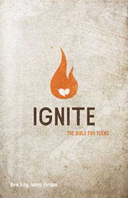 Ignite-NKJV The Bible for Teens by Nelson Bibles
