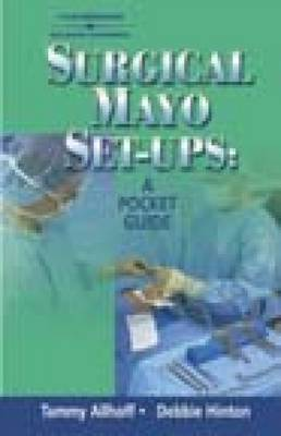 Surgical Mayo Set-ups by Debbie Hinton, Tammy Allhoff