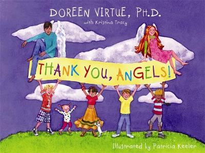 Thank You, Angels by Doreen Virtue, Kristina Tracy