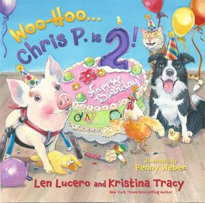 Woo-Hoo ... Chris P. is 2! by Len Lucero, Kristina Tracy