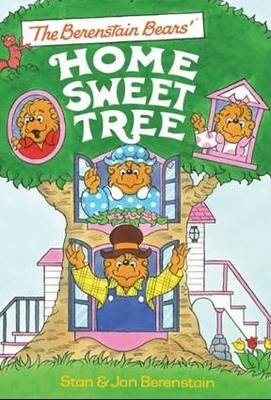 Berenstein Bears' Home Sweet Home by Jan Berenstein, Stan Berenstein