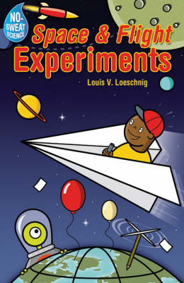 Space and Flight Experiments by Louis V. Loeschnig