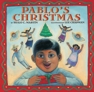 Pablo's Christmas by Hugo C. Martin