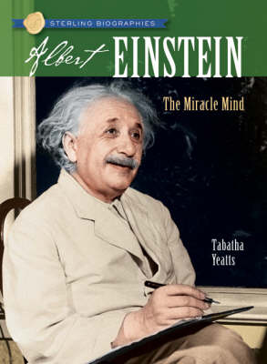 Albert Einstein The Miracle Mind by Tabatha Yeatts