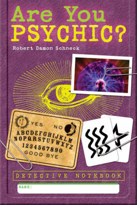 Are You Psychic? by Robert Damon Schneck