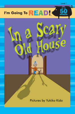 In a Scary Old House Level 1 by Yukiko Kido