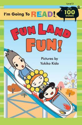 Fun Land Fun Level 2 by Yukiko Kido